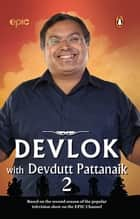 Devlok with Devdutt Pattanaik - 2 ebook by Devdutt Pattanaik