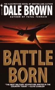 Battle Born ebook by Dale Brown