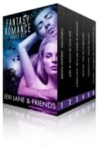 Fantasy Romance Collection (Paranormal Fantasy Romance Boxed Set) ebook by Lexi Lane