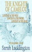 The Knights Of Camelot: Volume 1