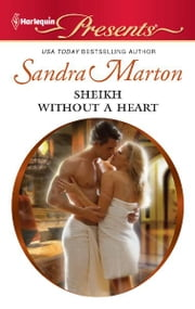 Sheikh Without a Heart ebook by Sandra Marton