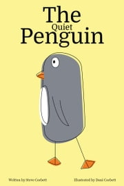 The Quiet Penguin ebook by Steve Corbett