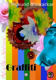 Graffiti ebook by Mukund Bhokarkar