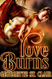 Love Burns - The Mating Game ebook by Georgette St. Clair