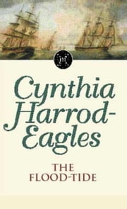 The Flood-Tide - The Morland Dynasty, Book 9 ebook by Cynthia Harrod-Eagles