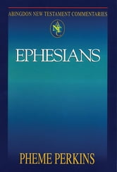 Abingdon New Testament Commentaries: Ephesians ebook by Pheme Perkins