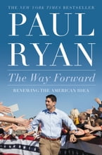 The Way Forward, Renewing the American Idea