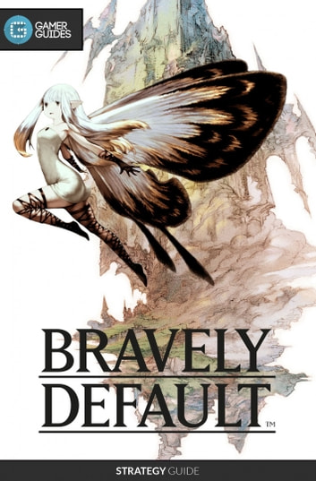 Bravely Default Strategy Guide Pdf