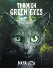 Through Green Eyes ebook by Diana Joya