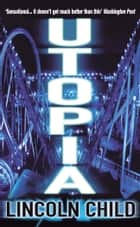 Utopia ebook by Lincoln Child