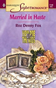 Married In Haste ebook by Roz Denny Fox