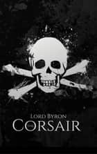 The Corsair ebook by Lord Byron