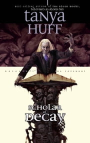 Scholar of Decay - The Ravenloft Covenant ebook by Tanya Huff