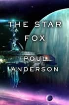 The Star Fox ebook by Poul Anderson