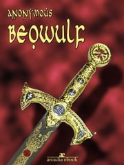 Beowulf ebook by Anonymous,Anonymous,anonymous