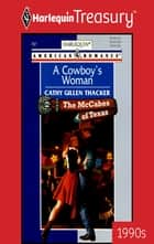 A Cowboy's Woman ebook by Cathy Gillen Thacker