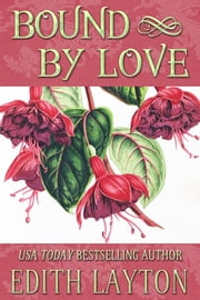 Bound by Love ebook by Edith Layton