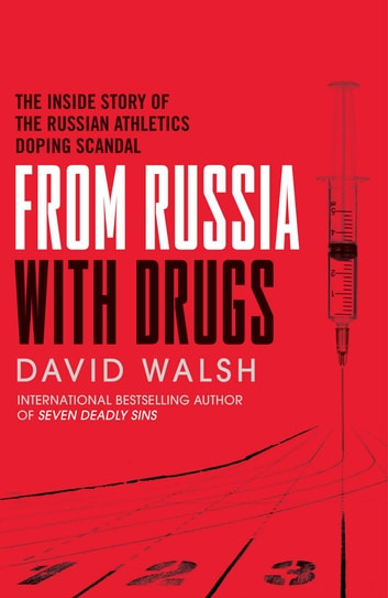 From Russia with Drugs ebook by David Walsh