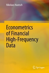 Econometrics of Financial High-Frequency Data ebook by Nikolaus Hautsch