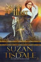 Secrets of the Heart - Book One of The MacCallens and Randalls ebook by