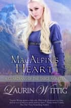 MacAlpin's Heart - a Guardians of the Targe Prequel Novella ebook by Laurin Wittig