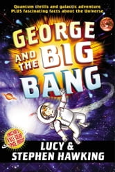 George and the Big Bang ebook by Stephen Hawking,Lucy Hawking