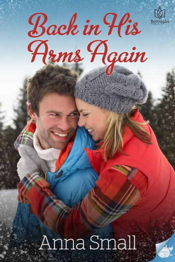 Back in His Arms Again ebook by Anna Small
