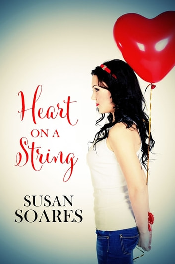 Heart on a String ebook by Susan Soares