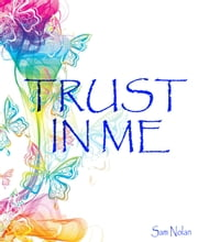 Trust in me - Fabian Moreno ebook by Sam Nolan