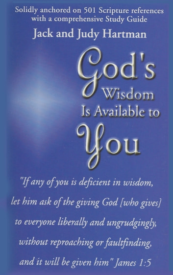 God's Wisdom is Available to You ebook by Jack Hartman