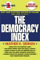 The Democracy Index ebook by Heather K. Gerken