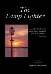 The Lamp Lighter ebook by George D. Johnson