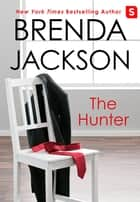The Hunter eBook by Brenda Jackson