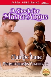 A Shock for Master Angus ebook by Clair de Lune