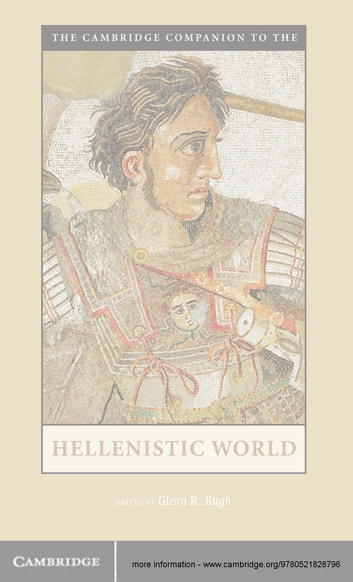 The Cambridge Companion to the Hellenistic World ebook by
