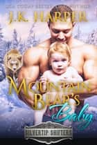 Mountain Bear's Baby: Shane ebook by