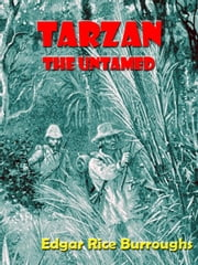 Tarzan the Untamed [Annotated] ebook by Edgar Rice Burroughs