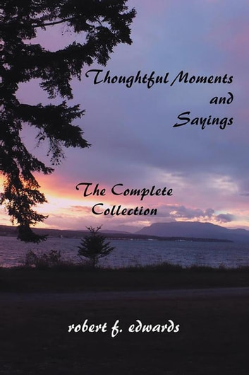 thoughtful moments and sayings e kitap robert edwards