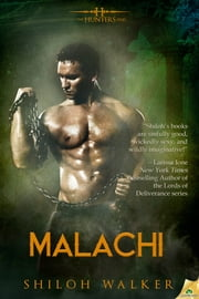 Malachi ebook by Shiloh Walker