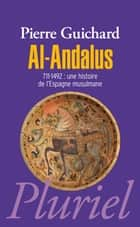 Al-Andalus ebook by Pierre Guichard
