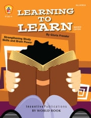 Learning to Learn - Strengthening Study Skills and Brain Power ebook by Gloria Frender,Marta Drayton,Janet March