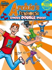 Archie's Funhouse Comics Double Digest #14 ebook by Archie Superstars