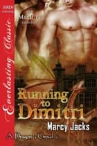 Running to Dimitri ebook by Marcy Jacks