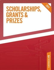 Scholarships, Grants & Prizes 2011 ebook by Peterson's