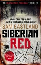 Siberian Red ebook by Sam Eastland