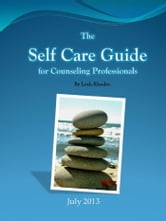 The Self Care Guide for Counseling Professionals ebook by Leah Rhodes
