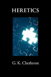 Heretics ebook by Chesterton, G. K.