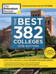 The Best 382 Colleges, 2018 Edition ebook by Princeton Review
