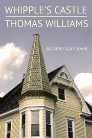 Whipple's Castle ebook by Thomas Williams