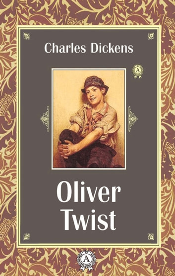 Charles Dickens Oliver Twist Ebook